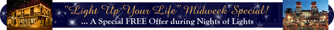 Click to learn about the Light Up Your Life Midweek Special